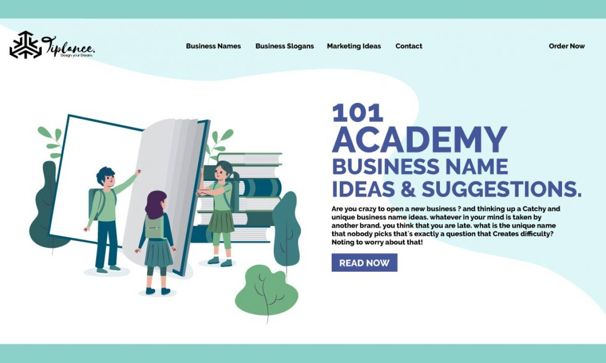 101 Catchy Academy Business Name Ideas That Give You Fame