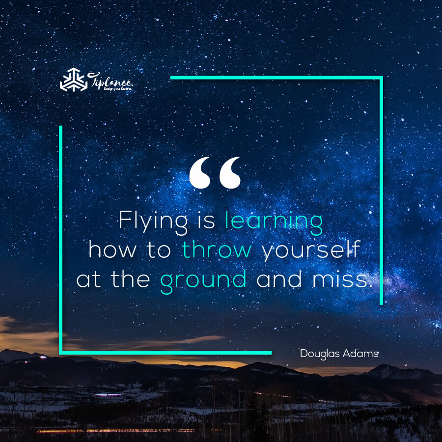 Douglas Adams_ Learning Quote-Tiplance