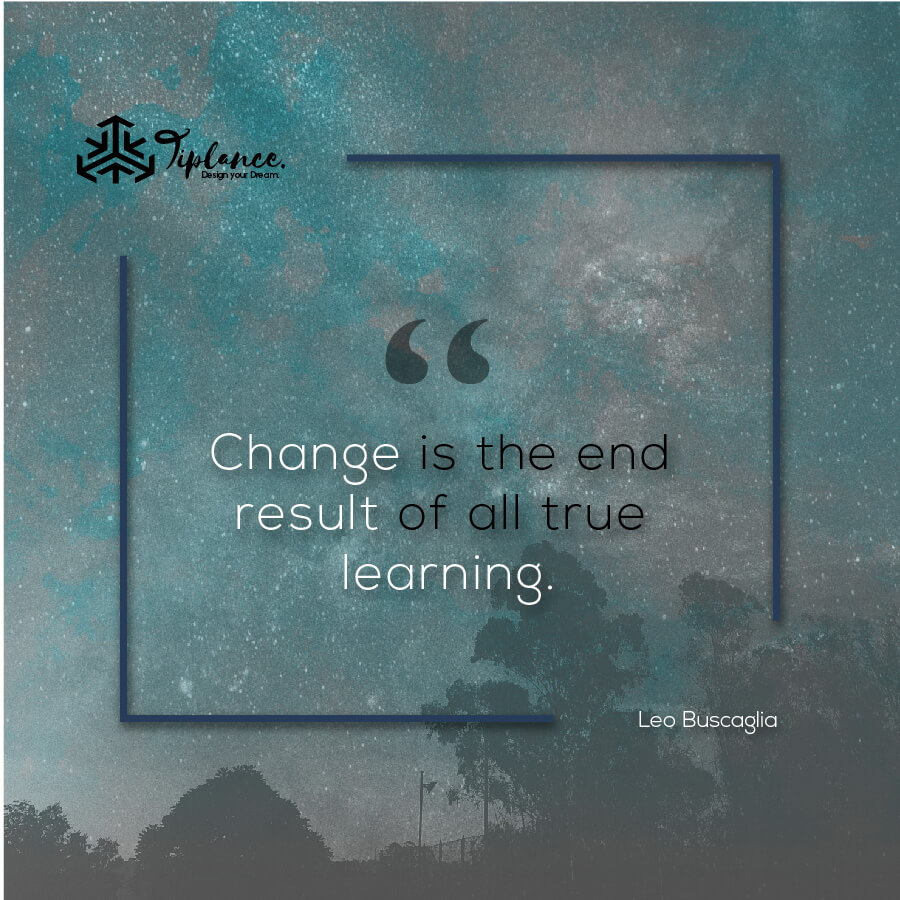 Leo Buscaglia_ Learning Quote-Tiplance