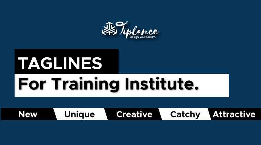 Taglines for training institutes