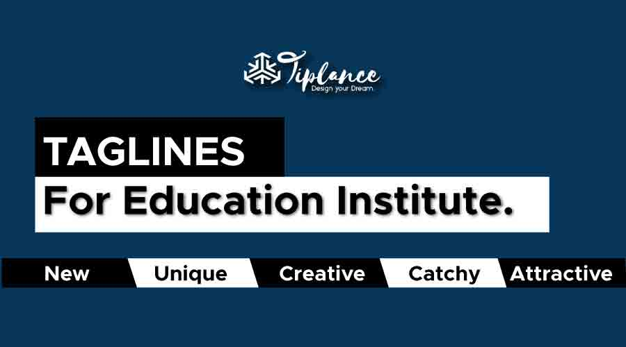 Tagline for education institute