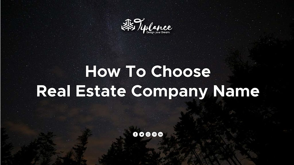 Real estate company name ideas
