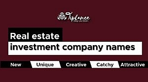Real estate investment company names