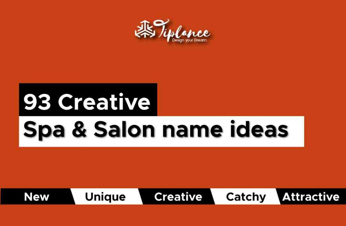 20 Best New Unique and Creative Salon and Spa Name Ideas List.