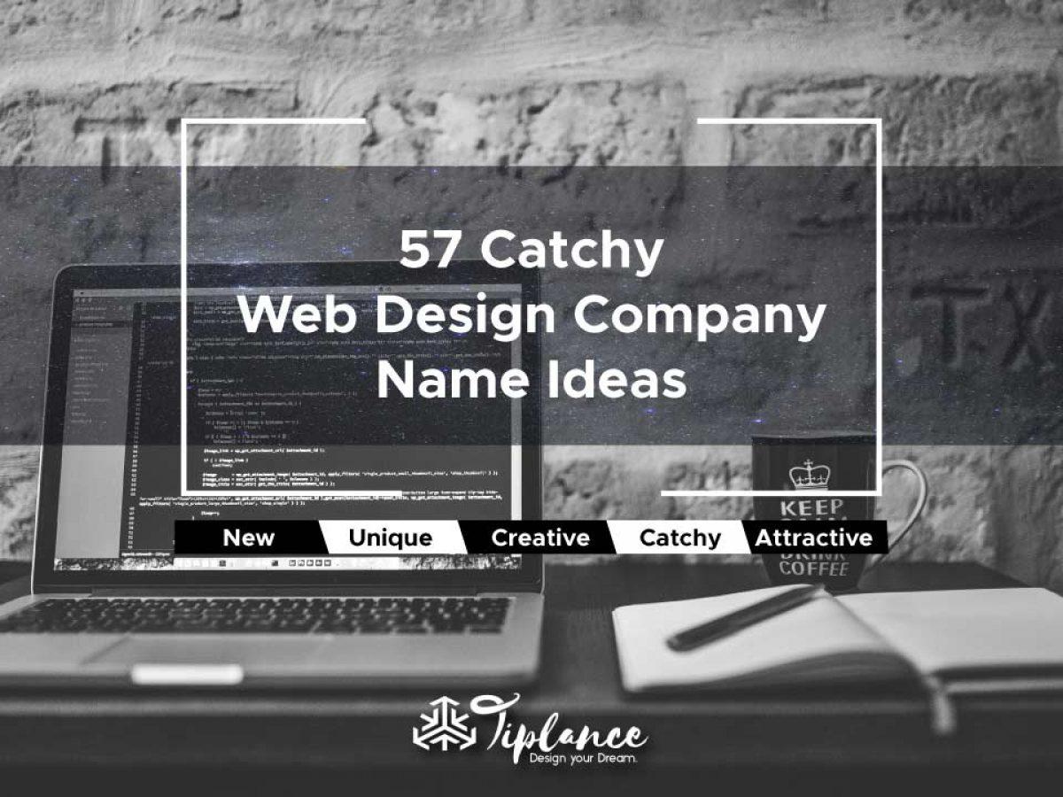 53 New Web Design Company Name Ideas List Website Development