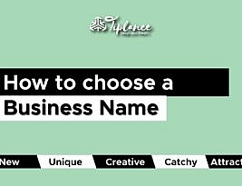 How To Choose a Business Name That Makes Your Company a Brand.
