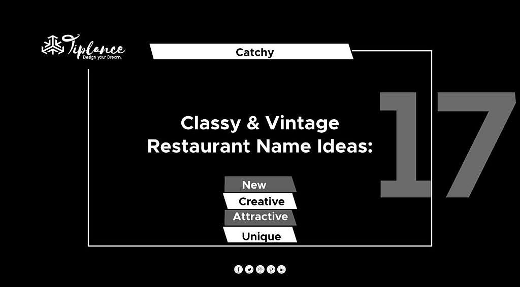 Classy Restaurant Name Ideas