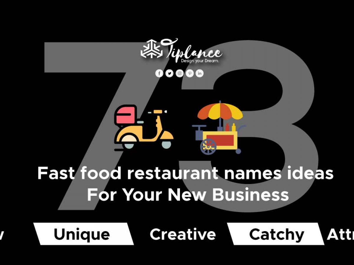 73 Fast Food Restaurant Names Ideas For Your New Business Tiplance