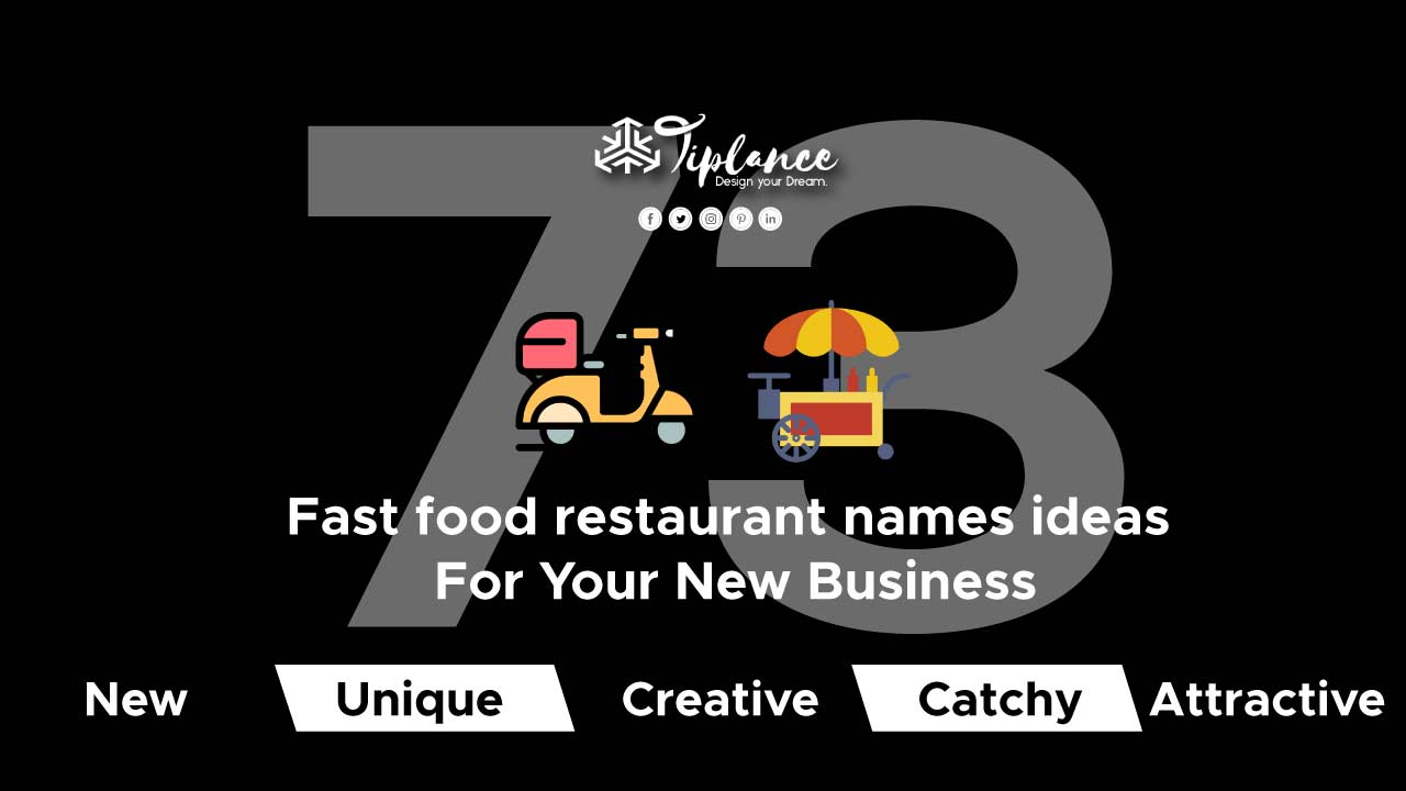 73 Fast food restaurant names ideas For Your New Business - Tiplance