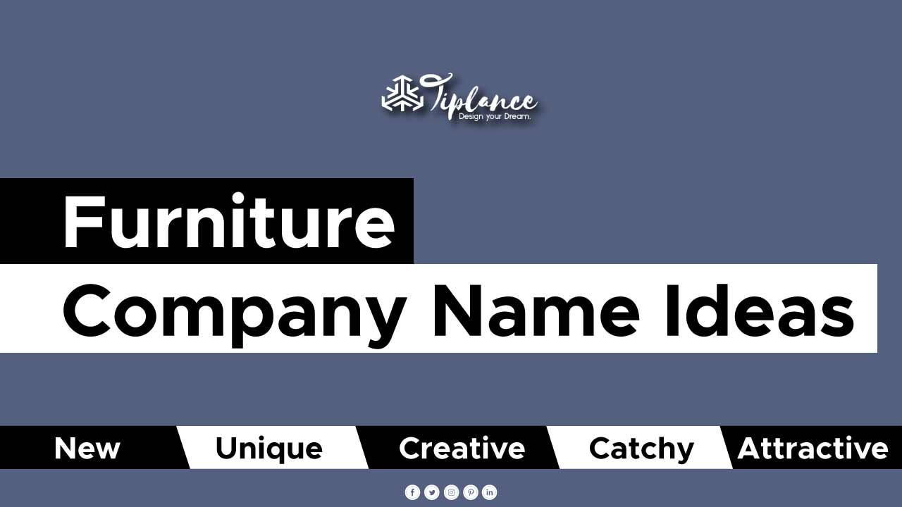 Furniture Company Name Ideas