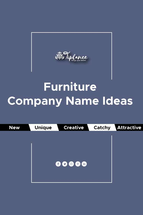 Furniture Company name Ideas
