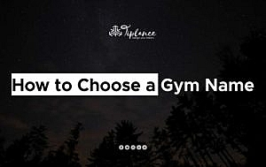 How To Choose a gym Name?