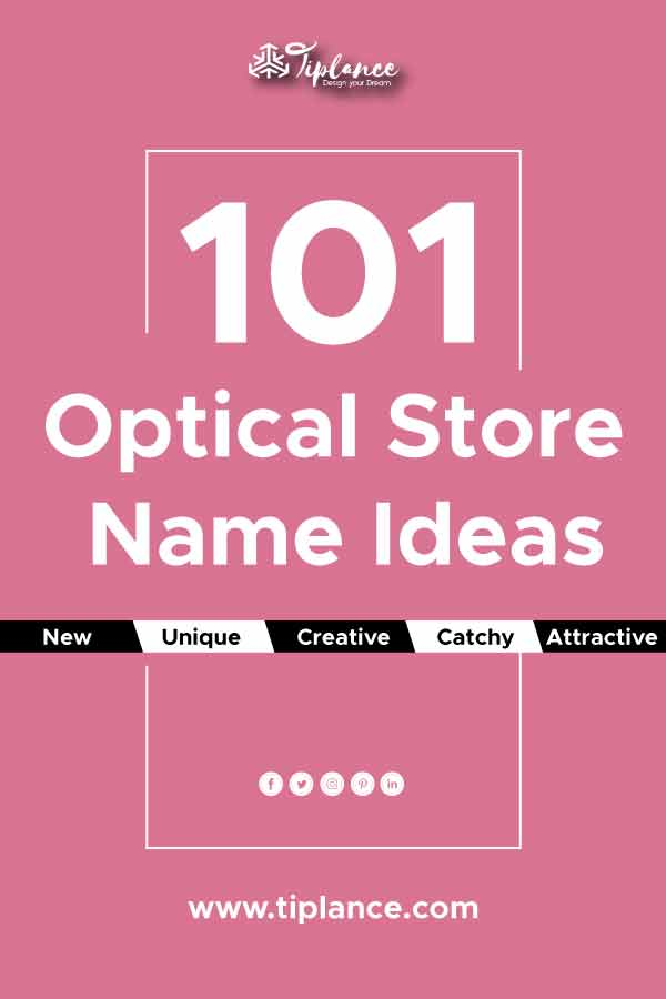 Optical store name ideas