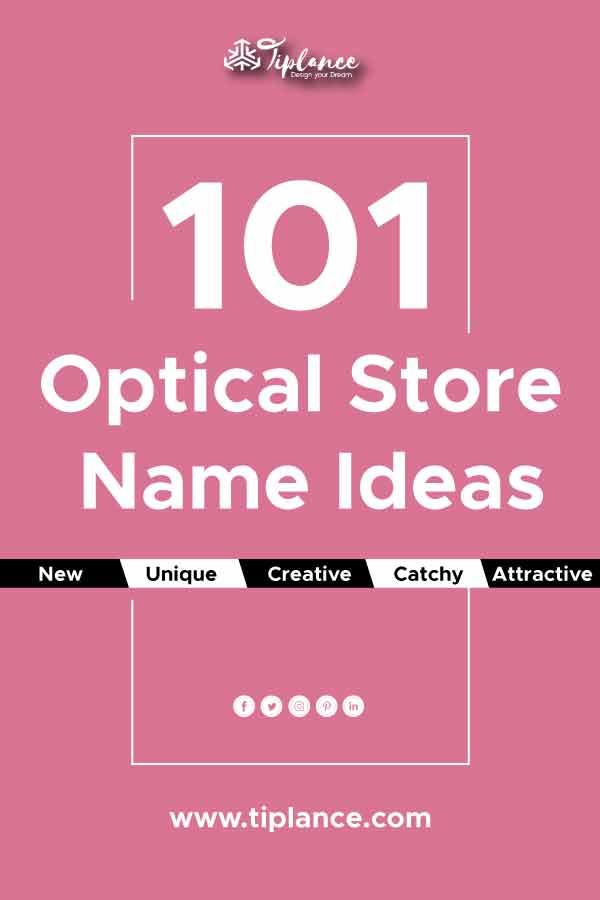 Optical store name ideas