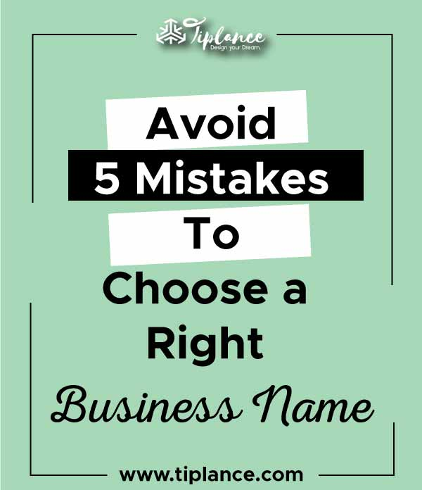 Avoid Mistakes When Choose Business name