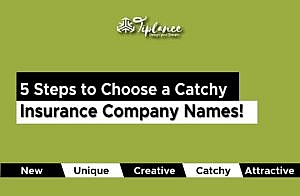 Catchy Insurance Company Names