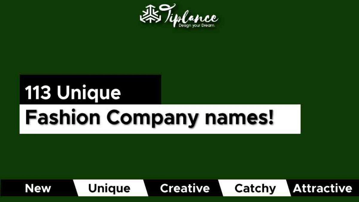 113 Fashion Company Name Ideas Fashion Brand Names Tiplance