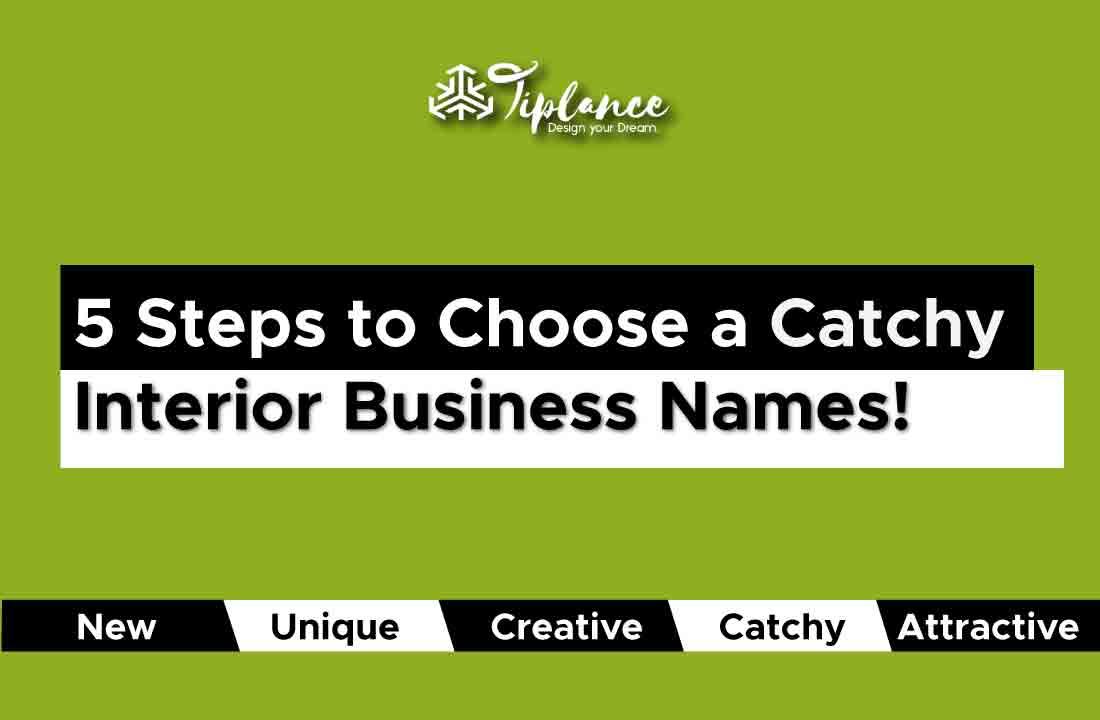 Interior Designer Business Name Tiplance