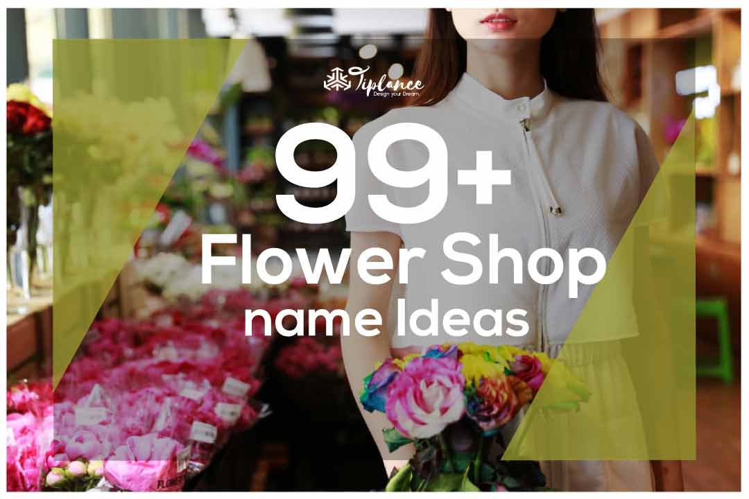 Flower shop Name Ideas
