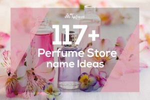 Perfume store Name Ideas