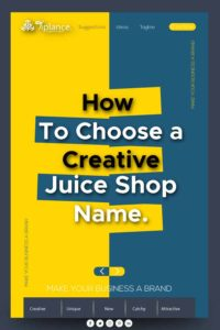 juice shop name ideas