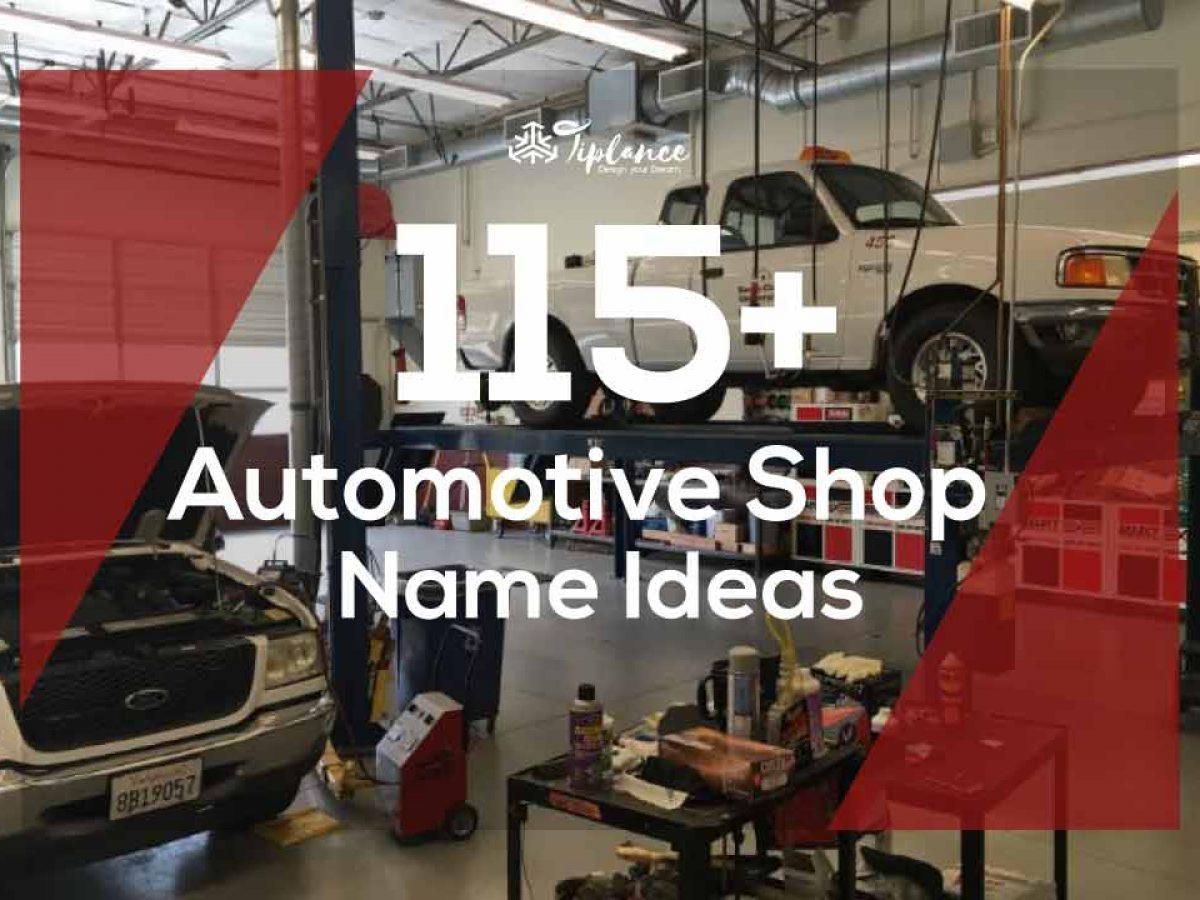 115 Catchy Automotive Shop Names Ideas That Generate More Profit