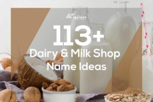 Dairy Farm & Milk Shop Name Ideas