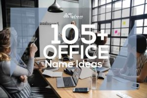 Office Name Ideas