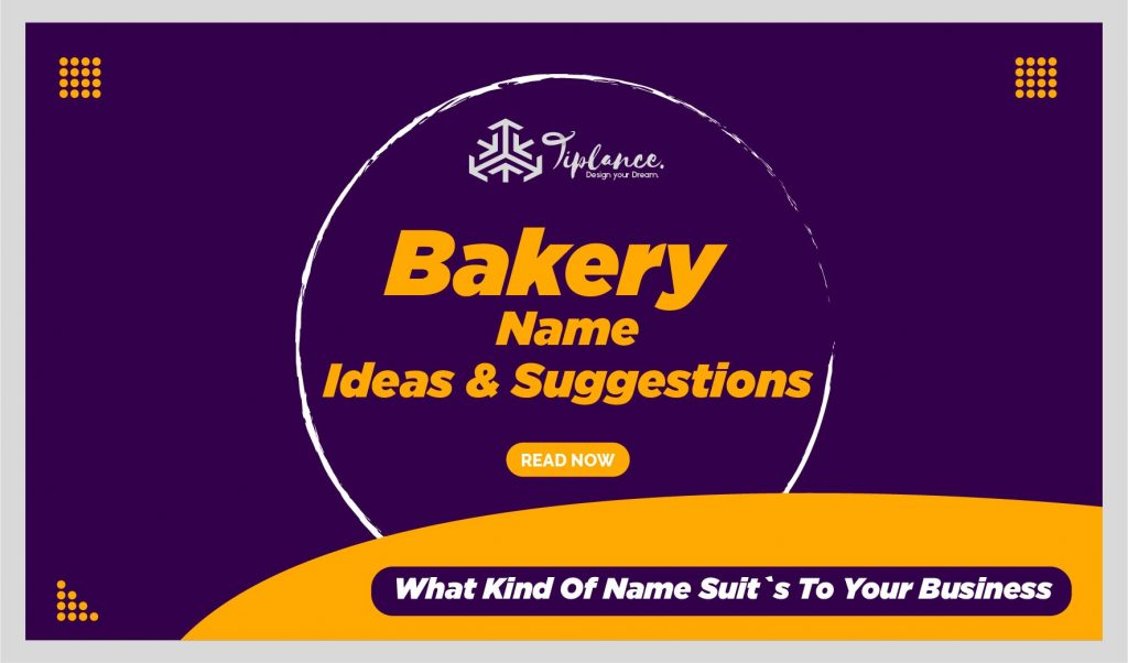 Bakery Names Ideas & Suggestions List